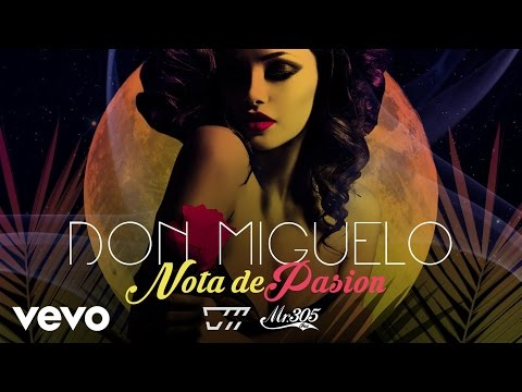 Don Miguelo - Nota De Pasion (Audio)
