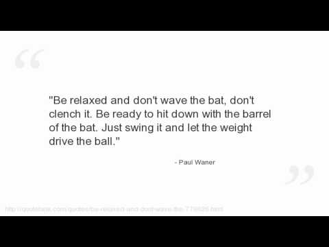 Paul Waner Quotes