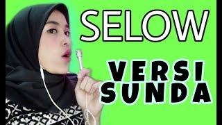 SELOW VERSI BAHASA SUNDA