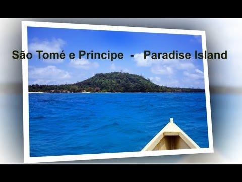 São Tomé e Príncipe  -  Ilha do Paraíso (Paradise Island)