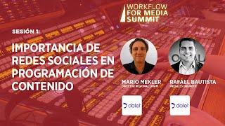 Sesión 1: Importancia de redes sociales en programación de contenido