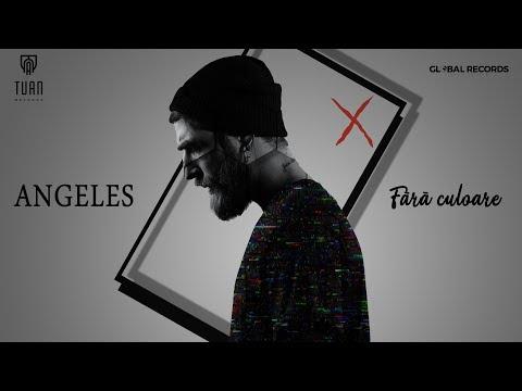 Angeles - Fara Culoare | Official Video