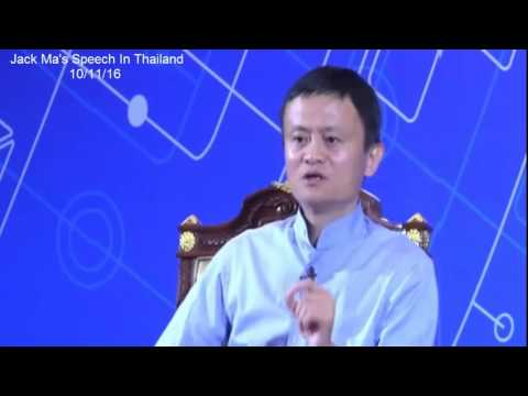Jack Ma's Speech In Thailand |  Alibaba Founder 's Vision
