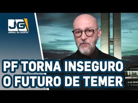 Josias de Souza/PF torna inseguro o futuro de Temer