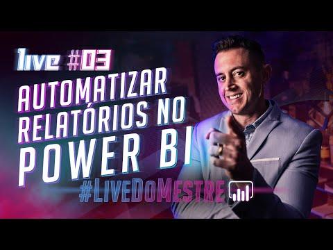 [Live #3 Mestre Power BI] Como Automatizar Relatórios com Power BI | Do ZERO ao Dashboard