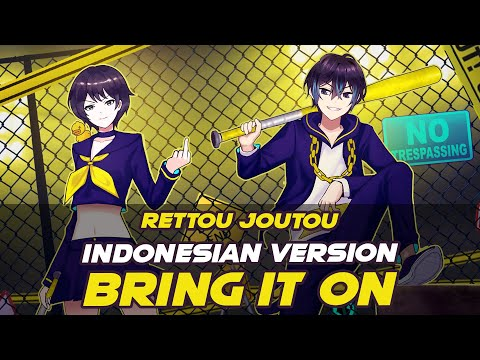 BRING IT ON  - Rettou Joutou (VERSI INDONESIA) 劣等上等 | Andi Adinata & @djalto Cover