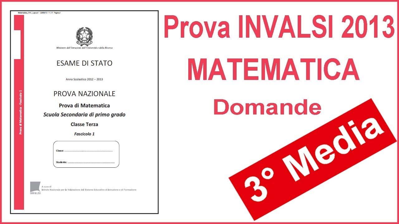 Prova Nazionale Invalsi 2013 Matematica Terza Media Youtube