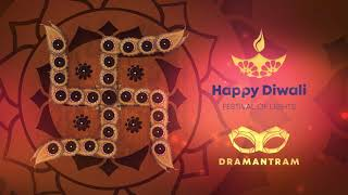 Special Greeting - Happy Diwali | Dramantram