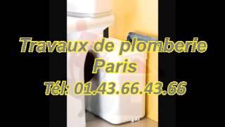 Travaux de plomberie Paris Tél: 01.43.66.43.66(, 2013-05-15T03:54:53.000Z)