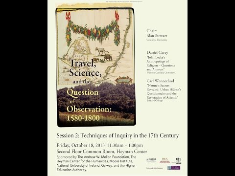 Travel, Science, and the Question of Observation, Panel 2: Techniques of Inquiry in the 17th Century