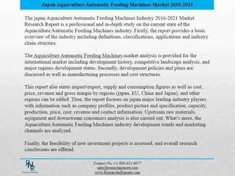 Japan Aquaculture Automatic Feeding Machines Market Report 2016