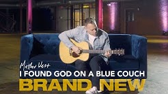 I Found God On A Blue Couch   Brand New Out Now