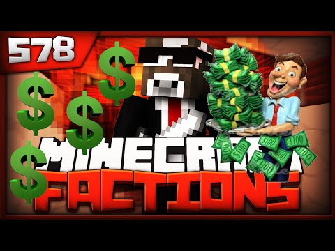 Minecraft FACTIONS Server Lets Play - RICHEST 55 MILLION $ HEAD - Ep. 578 ( Minecraft Faction )