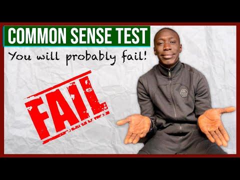 Common Sense Test Most People Fail!
