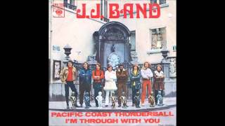 J.J. Band - Pacific Coast Thunderball