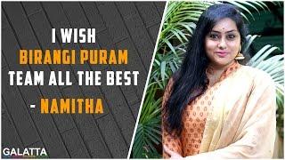 I wish Birangi Puram team all the best - Namitha
