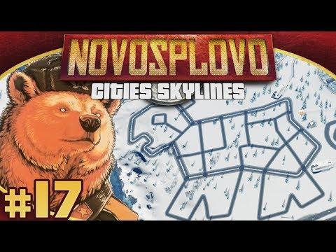 Cities Skylines Novosplovo #17 - The Bear