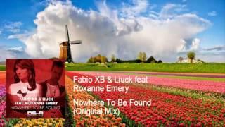 Fabio XB & Liuck feat Roxanne Emery - Nowhere To Be Found (Original Mix)