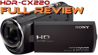 sony HDR-CX220 Unboxing / Review (with Footage)