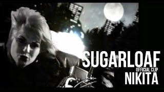 Sugarloaf - Nikita (HQ) official video