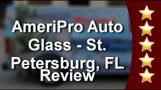 Windshield Replacement in St. Petersburg, FL, AmeriPro Auto Glass Call: 727-205-4527