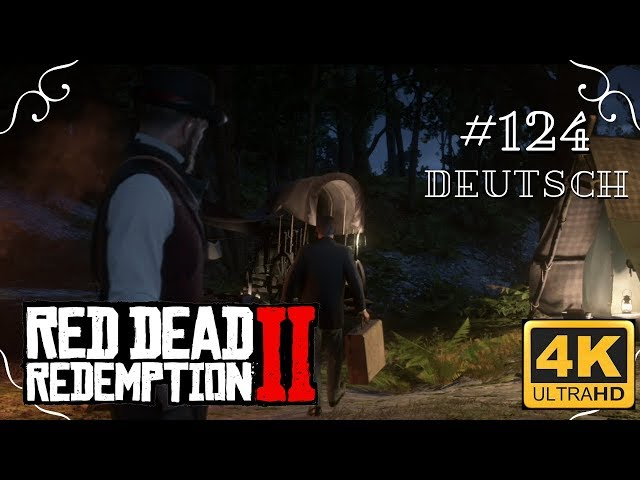Red Dead Redemption II - #124 - Goodbye [werbefrei, Deutsch, 4k, UHD, PS4Pro]
