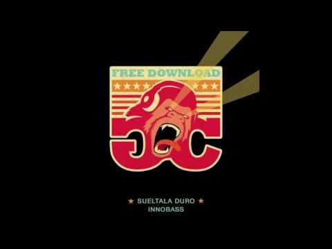 INNOBASS - Sueltala Duro (Original Mix)