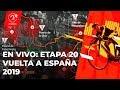 EN VIVO: Siga La Etapa 20 De La Vuelta A España 2019