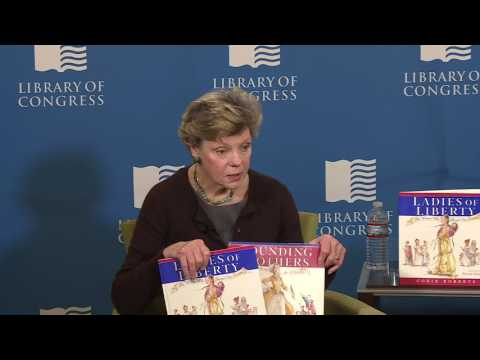 """Women's History Month at the Library of Congress with Cokie Roberts' """"Ladies of Liberty"""""""