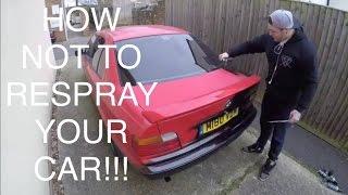 How Not Respray Your Car Part