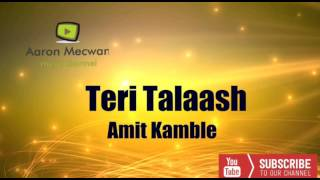 Teri Talaash - Amit Kamble - popular hindi Christian song