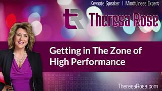 Getting in the Zone of High Performance