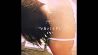 White Light - Parallel (เรา)
