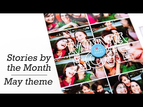Stories By the Month | May theme