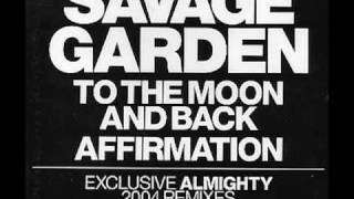 To The Moon And Back Savage Garden (version remix)