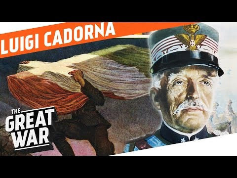 Luigi Cadorna - The Generalissimo I WHO DID WHAT IN WW1?