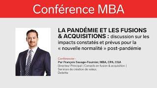 Conférence MBA: «La pandémie et les fusions & acquisitions» avec François Savage-Fournier