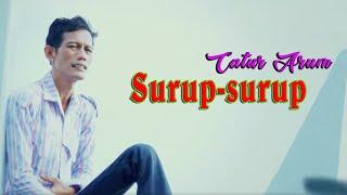 Catur Arum - Surup Surup [OFFICIAL]