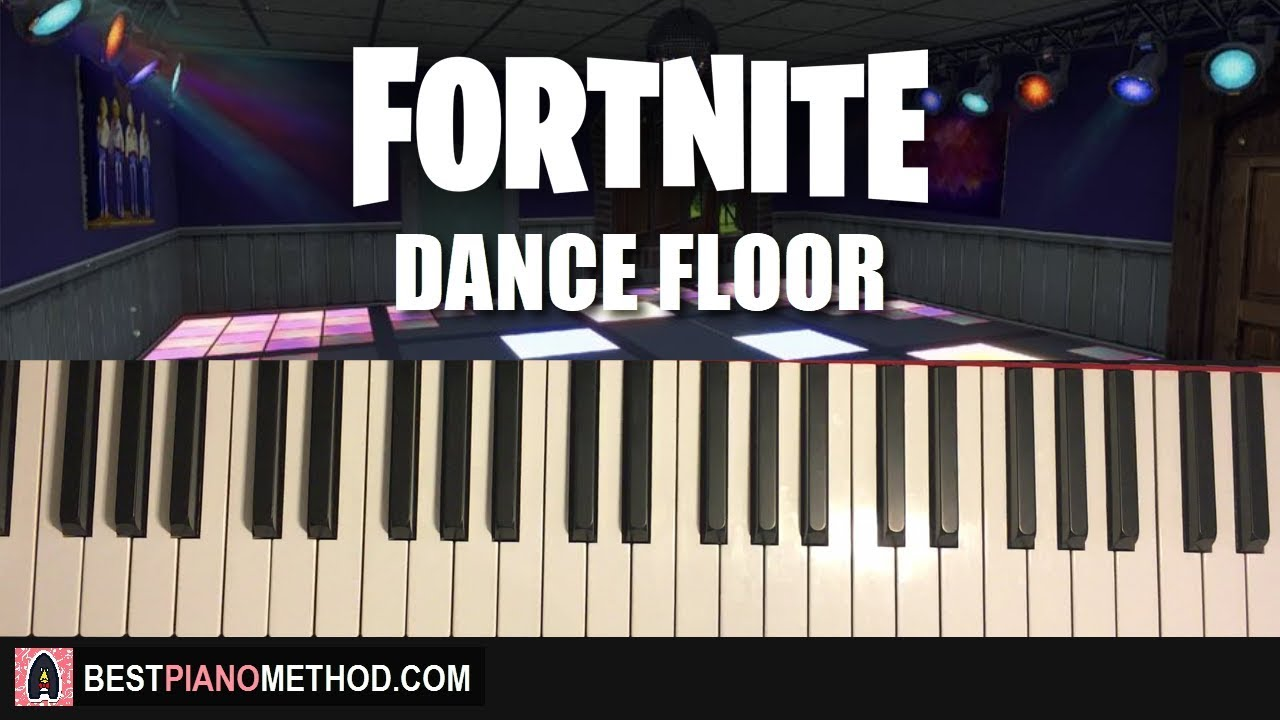 HOW TO PLAY - FORTNITE - Dance Floor Music (Piano Tutorial ...