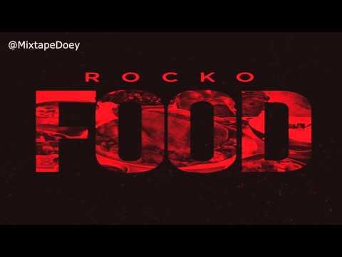 Rocko - FOOD ( Full Mixtape ) (+ Download Link )