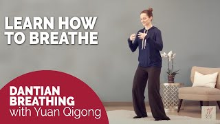 Free tutorial: Dantian breathing. Powerful Yuan Qigong practice for calm and stability.