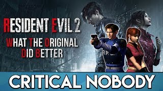 Resident Evil 2 | What the Original Did Better - Critical Nobody