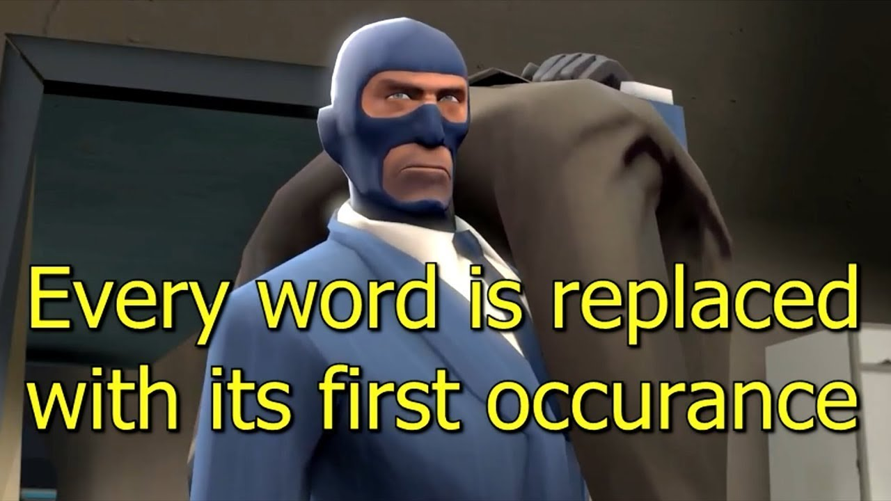 Tf2 Meet The Spy But Every Word Is Replaced With Its First