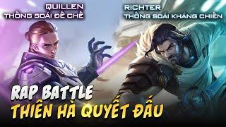 Rap battle - Thiên hà quyết chiến - Richter Thống soái kháng chiến và Quillen Thống soái đế chế