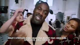 Wiley, Stefflon Don, Sean Paul - Boasty feat. Idris Elba_Shagos UKG Vocal Remix