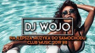 ✯ Najlepsza Muzyka Do Samochodu ✅ Club Music 2019 #8