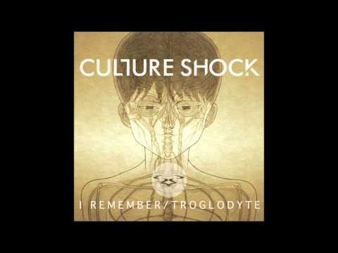 CULTURE SHOCK - I REMEMBER