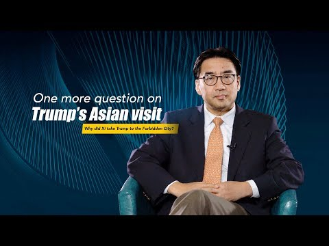 One more question on Trump's Asian visit: Why did Xi take Trump to the Forbidden City?
