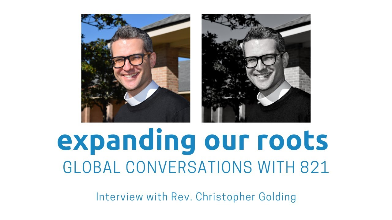 Expanding Our Roots: Rev. Christopher Golding
