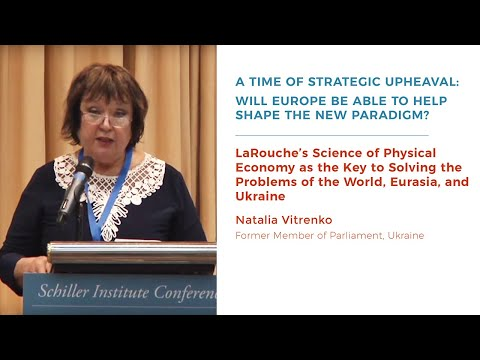 LaRouche's Science of Physical Economy—Key to Solving the Problems of Eurasia, Ukraine & the World